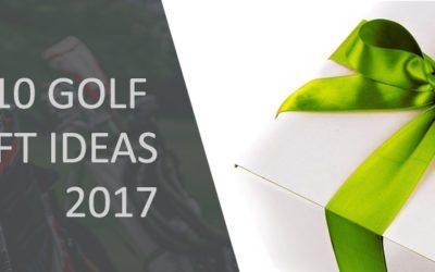 Top 10 Golf Gift Ideas 2017